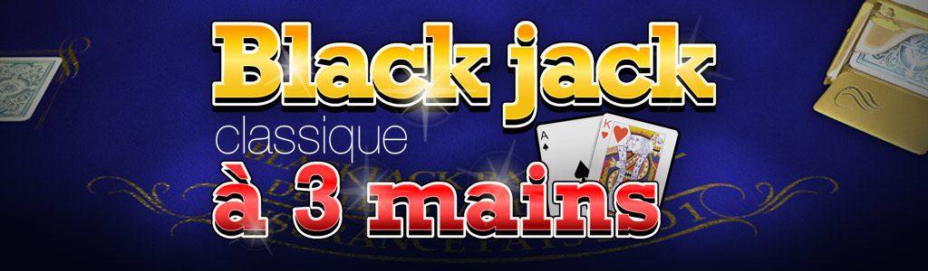 Black jack multimains